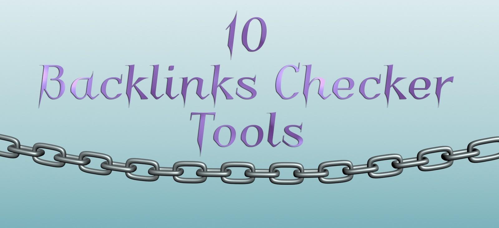 10-Backlinks-Checker-Tools