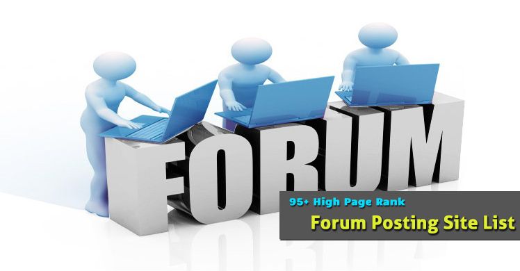95+ High Page Rank Forum Posting Site List That Allow Signature